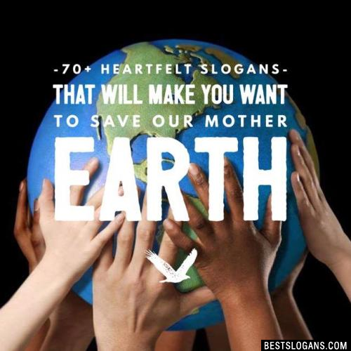 Save Earth Slogans In English