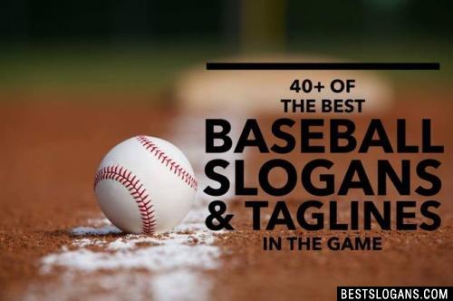 Baseball Slogans