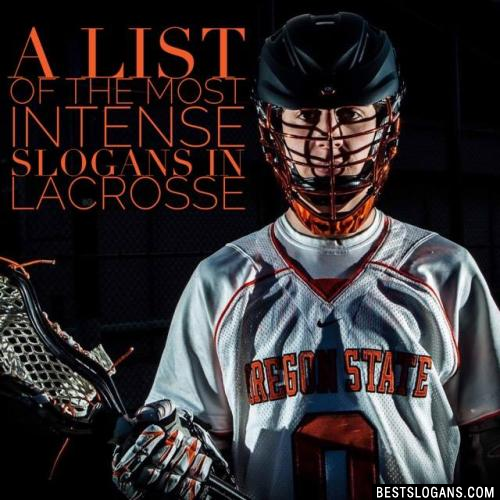Lacrosse Slogans