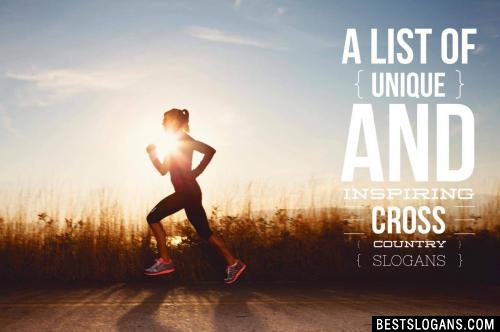 Cross Country Slogans