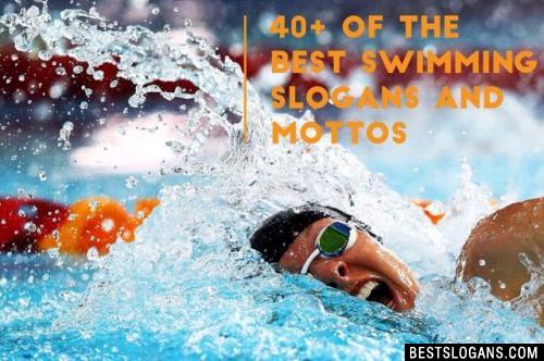 Swimming Slogans
