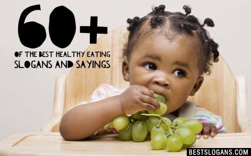 Healthy Eating Slogans