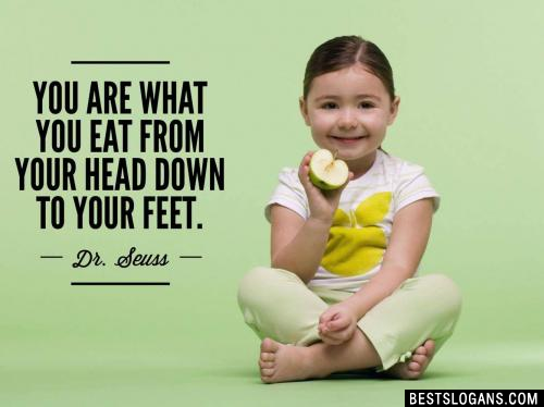 You are what you eat from your head down to your feet.