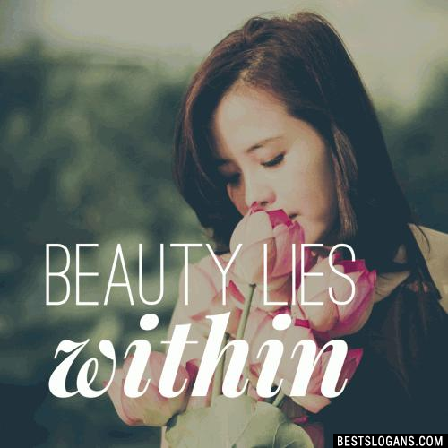 Beauty lies within.