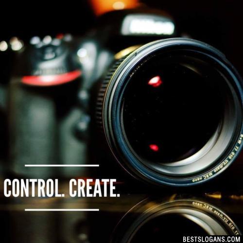 Control. Create.