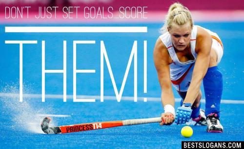 Don't just set goals....SCORE them!