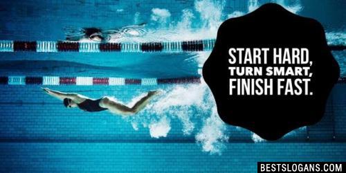 Start Hard, Turn Smart, Finish Fast.