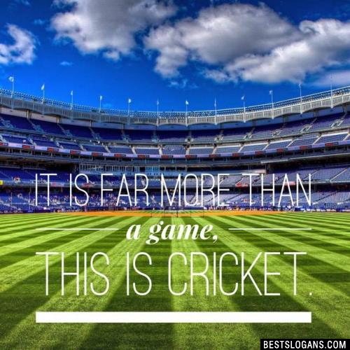 It is far more than a game, this is Cricket.