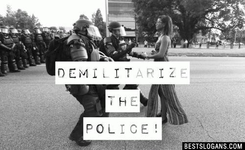 Demilitarize the police!