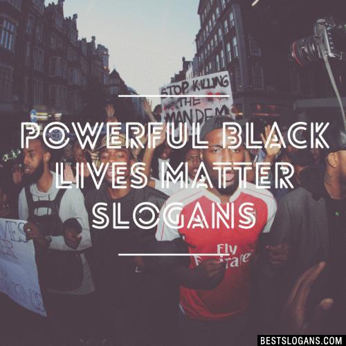 Black Lives Matter Slogans