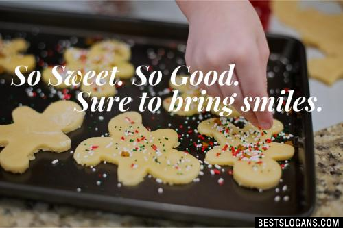 So Sweet. So Good. Sure to bring smiles.