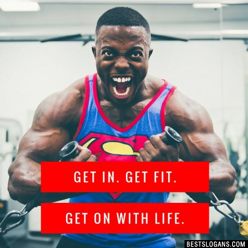 Get In. Get Fit. Get on with Life.