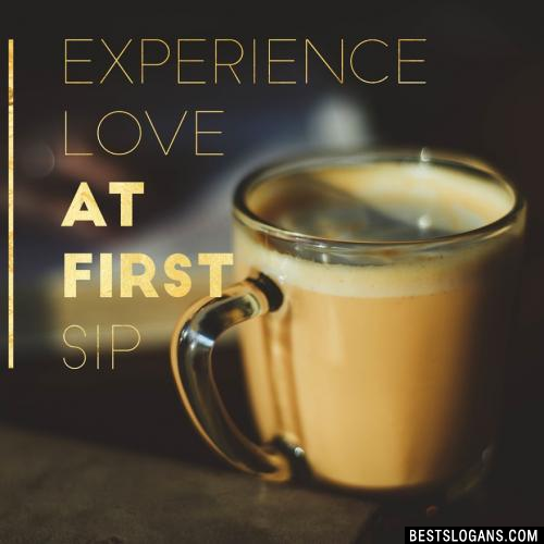 Experience love at first sip.
