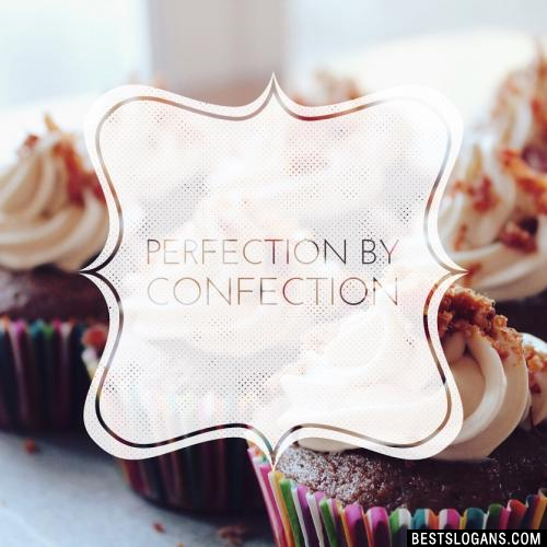 Perfection by confection.