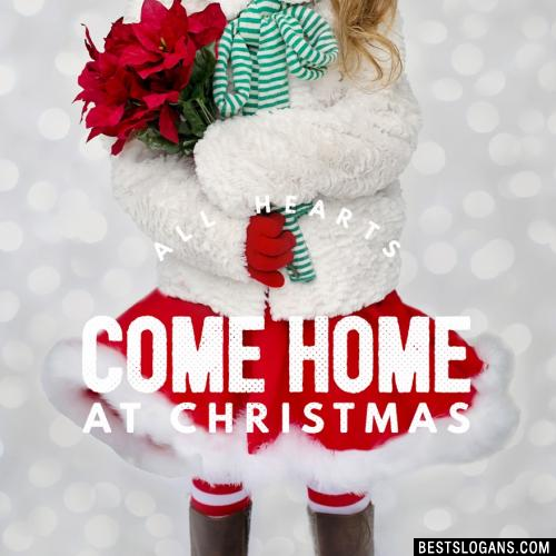 All hearts come home at Christmas.