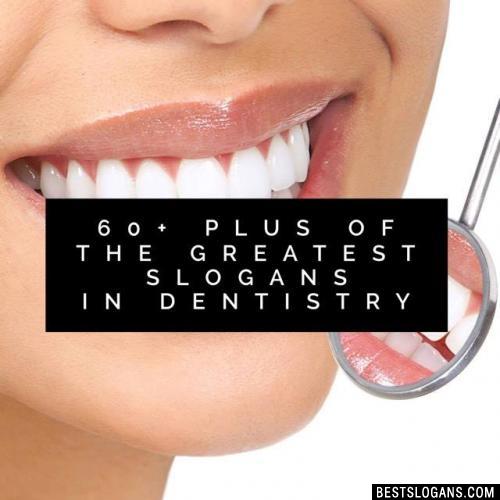 Dental Slogans