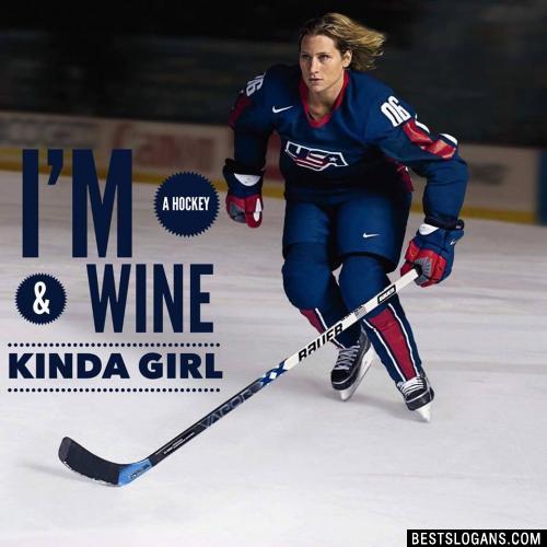 I'm a Hockey & Wine kinda girl