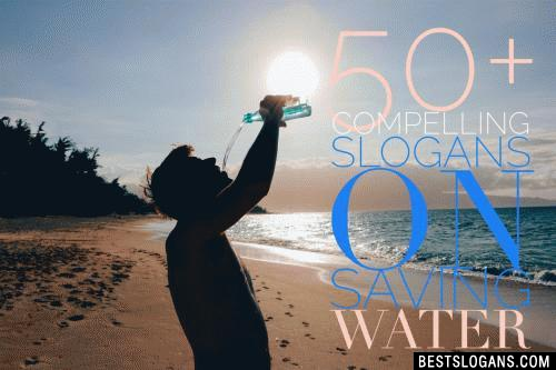 Slogan On Save Water