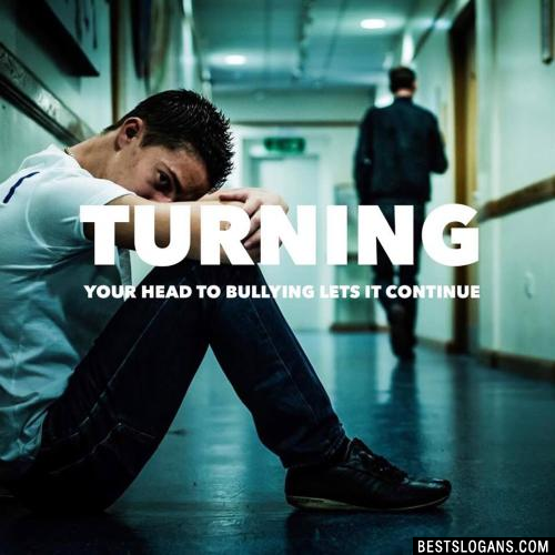 Turning your head to bullying lets it continue