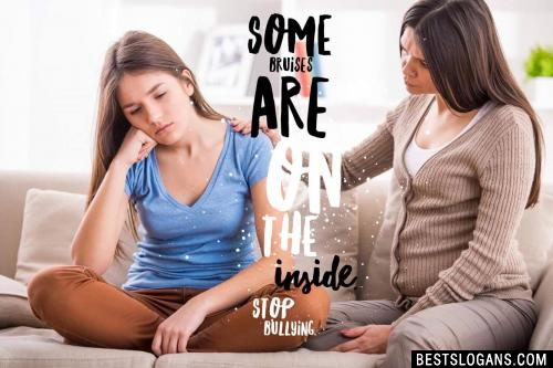 Some bruises are on the inside. Stop bullying.