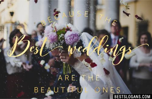 Because the best weddings are the beautiful ones.