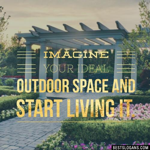 Imagine your ideal outdoor space and start living it.