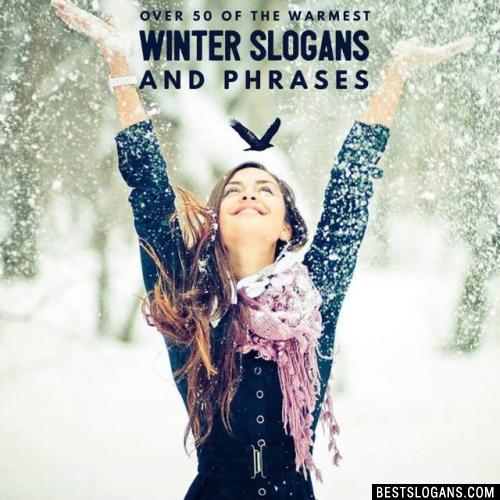 Winter Slogans