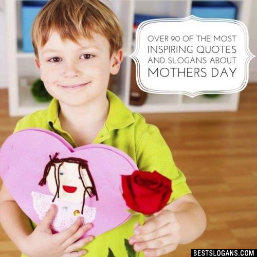 Mothers Day Slogan