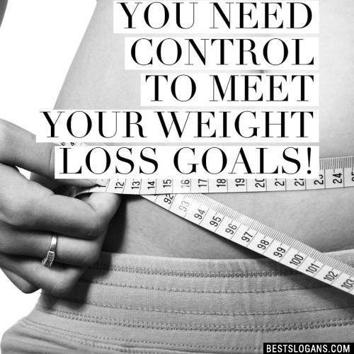 You need control to meet your weight loss goals!