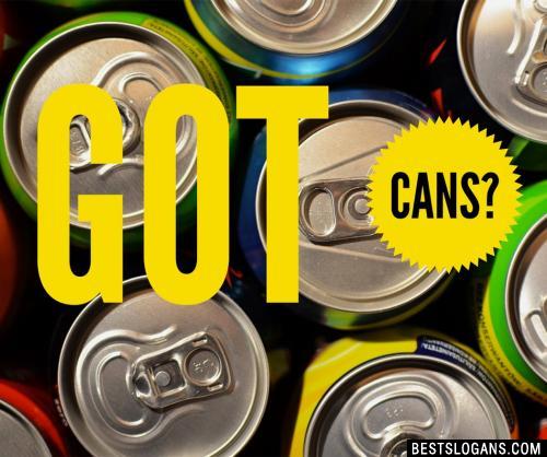 Got cans?