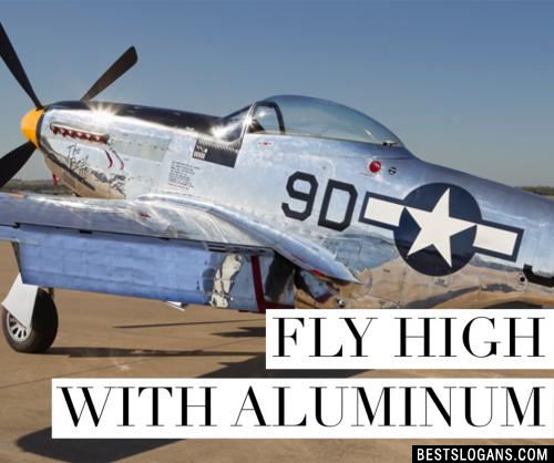 Fly high with aluminum