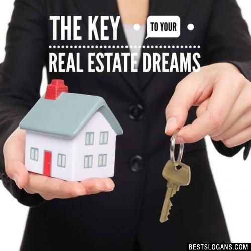 The Key To Your Real Estate Dreams
