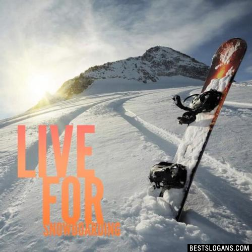 Live for Snowboarding