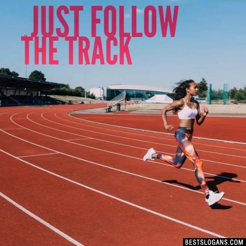 Just follow the Track