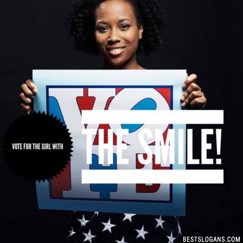 Vote for the Girl with the smile!