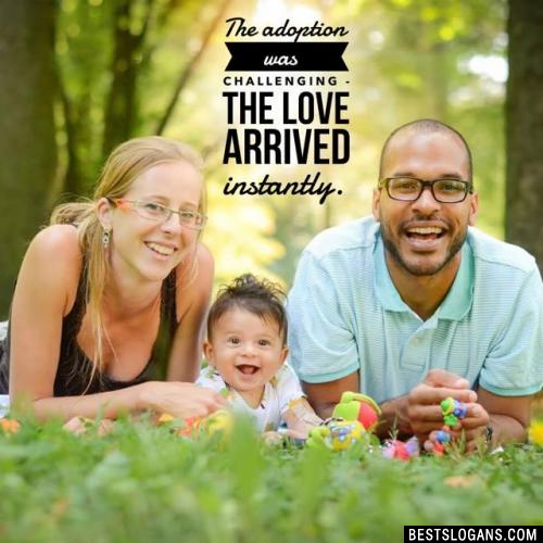The adoption was challenging - the love arrived instantly.