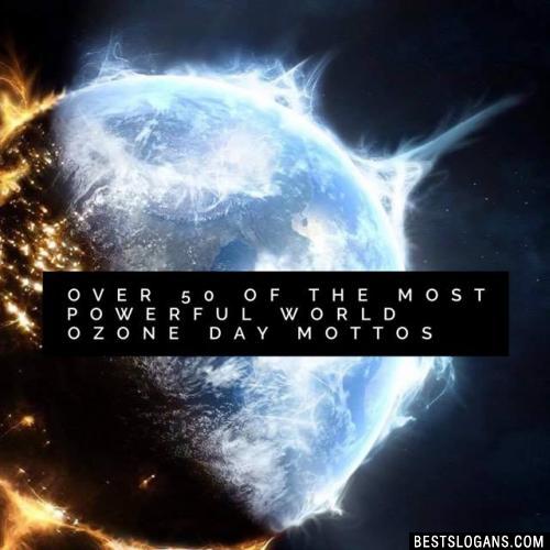World Ozone Day Slogans