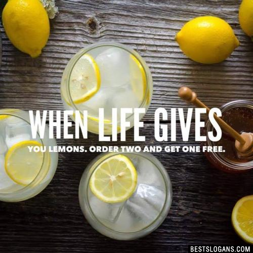 When life gives you lemons. Order two and get one free.