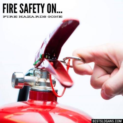Fire safety on... fire hazards gone