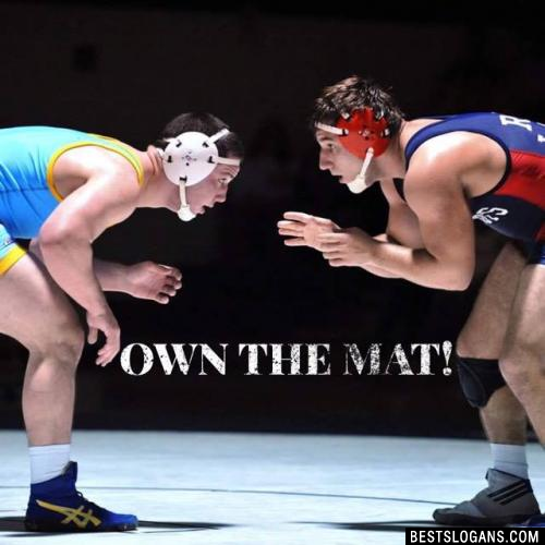 Own the Mat!