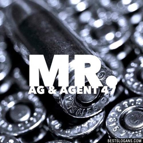 Mr. Ag & Agent 47