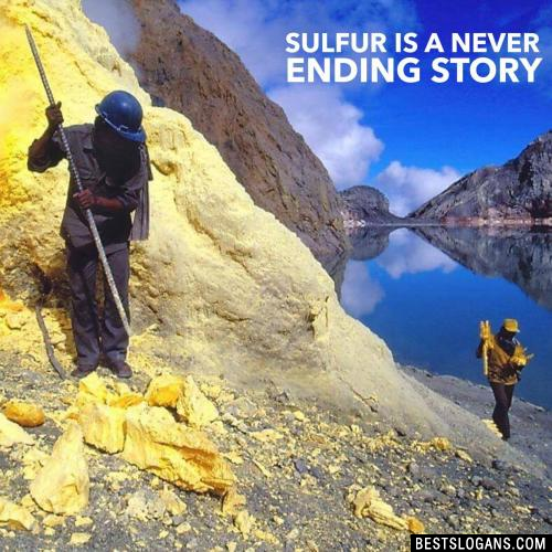 Sulfur is a never ending story