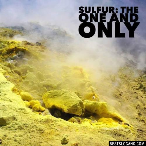 Sulfur: The one and only