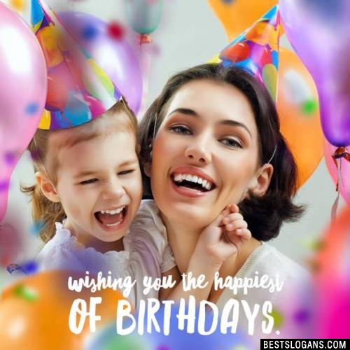 Wishing you the happiest of birthdays.