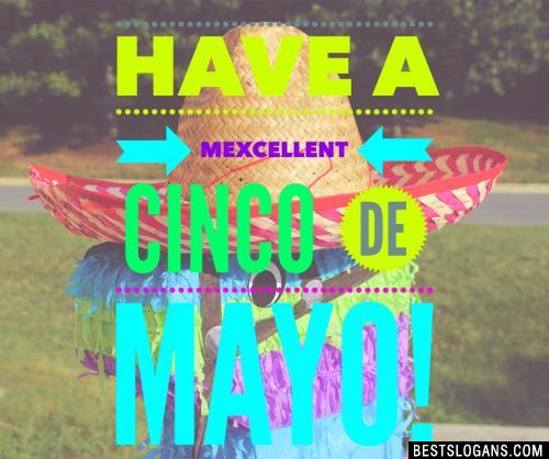 Have a Mexcellent Cinco de Mayo!