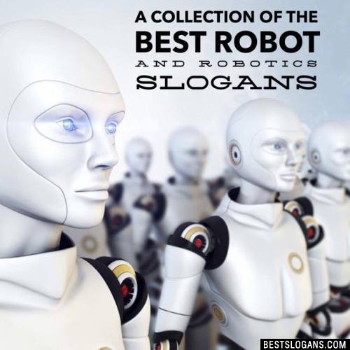 Catchy Robot Slogans Taglines Mottos Business Names Ideas 2019