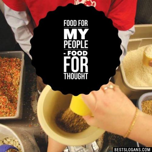 Food for my people - food for thought