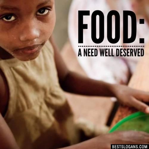 FOOD: A need well deserved