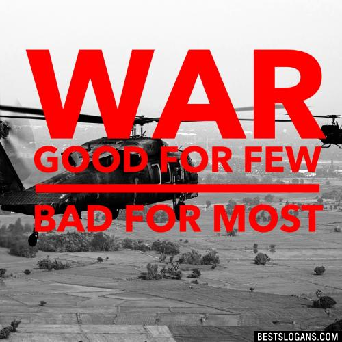 War, good for few  bad for most