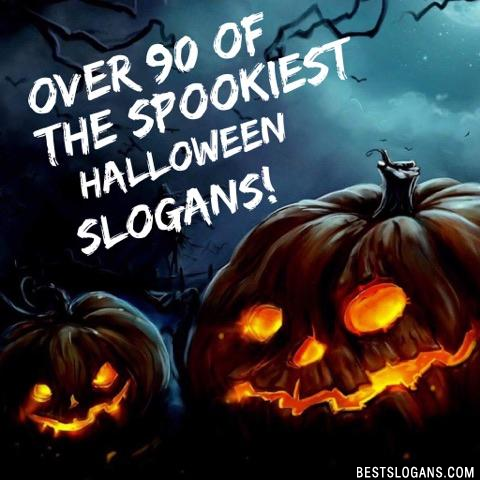 Halloween Slogans